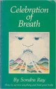 Celebration of Breath