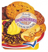 The Totally Cookies Cookbook