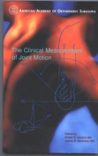 The Clinical Measurement of Joint Motion