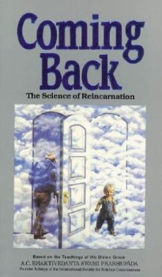 Coming Back: Science of Reincarnation (Contemporary Vedic library series)