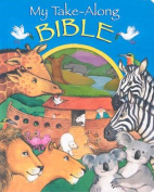 My Take-Along Bible [Board book]
