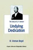 Undying Dedication