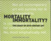 Mortality Immortality?
