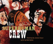 The Superhuman Crew