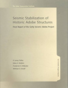 Seismic Stabilization of Historic Adobe Structures