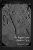 The Serpent Myths of Ancient Egypt