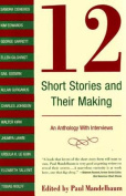 12 Short Stories and Their Making