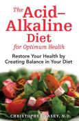 Acid Alkaline Diet for Optimum Health