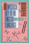 A Mystical Key to the English Language