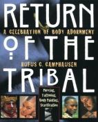 Return of the Tribal
