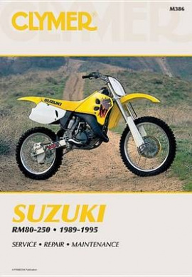 Suzuki RM80, RM125, RM250, 1989-1995: Clymer Workshop Manual