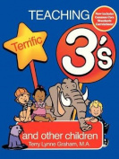 Teaching Terrific Threes
