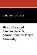 Burnt Cork and Tambourines