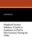 Displaced German Scholars