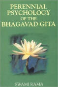 The Perennial Psychology of the Bhagavad-Gita