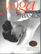Yoga: Mastering the Basics