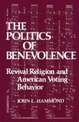 The Politics of Benevolence