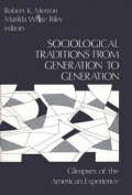 Sociological Traditions from Generation to Generation