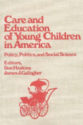 Care and Education of Young Children in America