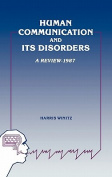Human Communication and its Disorders