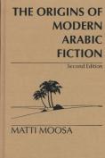 The Origins of Modern Arabic Fiction