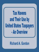 Tax Havens and Their Use by United States Taxpayers - An Overview