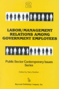 Labor/Management Relations Among Government Employees