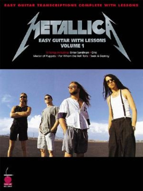 """""""Metallica"""": Easy Guitar with Notes and Tablature, Easy Guitar Transcriptions Complete with Lessons"""