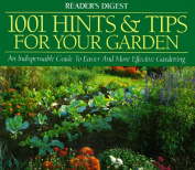 1001 Hints and Tips for Your Garden