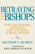 Betraying the Bishops