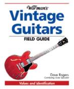 Warmans Vintage Guitar Field Guide