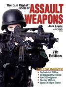 """The """"Gun Digest"""" Book of Assault Weapons"""