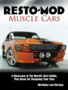 Resto-Mod Muscle Cars