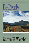 Be Ready (1, 2 Thessalonians)