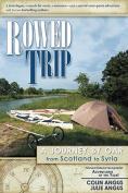 Rowed Trip