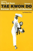 Beginning Moo Duk Kwan Tae Kwon Do Korean Art of Self-Defense