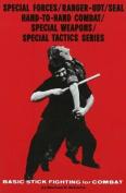 Basic Stickfighting for Combat