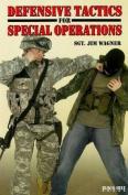 Defensive Tactics for Special Operations