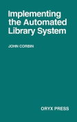 Implementing the Automated Library System