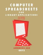 Computer Spreadsheets for Library Applications