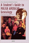 A Student's Guide to Polish American Genealogy