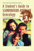 A Student's Guide to Scandinavian American Genealogy