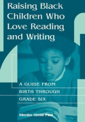 Raising Black Children Who Love Reading and Writing:
