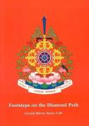 Footsteps on the Diamond Path Crystal Mirror 1 - 3)