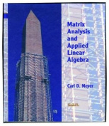 Matrix Analysis and Applied Linear Algebra Book and Solutions Manual [With CDROM]