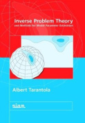Inverse Problem Theory and Methods for Model Paramenter Estimation