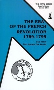 The Era of the French Revolution, 1789-1799