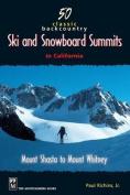 50 Classic Backcountry Ski Summits in California