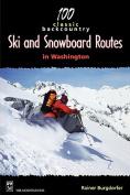 100 Classic Backcountry Ski Routes in Washington