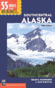 55 Ways to the Wilderness in Southcentral Alaska